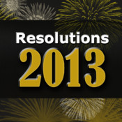 Resolutions 2013 - (your best year EVER!)