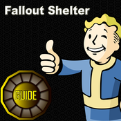 Best Walkthrough & Tips & Tricks for Fallout Shelter : Be Smart - Play Smart with The Best Guide