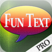 Fun Text Pro+ - Create Fancy MMS and Email Messages To Impress Your Friends