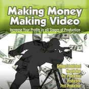 Making Money Making Videos from VASST movie making digital overlay