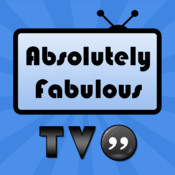 TV Quotes - Absolutely Fabulous Edition absolutely free without