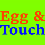 Egg & Touch